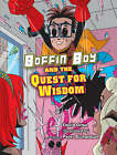 Boffin Boy and the Quest for Wisdom: v. 8 by David Orme (Paperback, 2007)