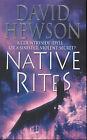 Native Rites by David Hewson (Paperback, 2000)