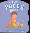 Potty Book for Boys by Parragon Plus (Board book, 2004)