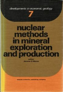 Nuclear methods in mineral exploration and production (Developments in economi..