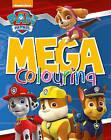 Nickelodeon PAW Patrol Mega Colouring by Parragon Books Ltd (Paperback, 2015)