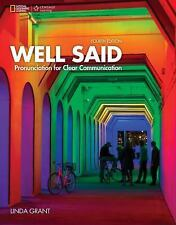 Well Said, New Edition: Well Said : Pronunciation for Clear Communication by...