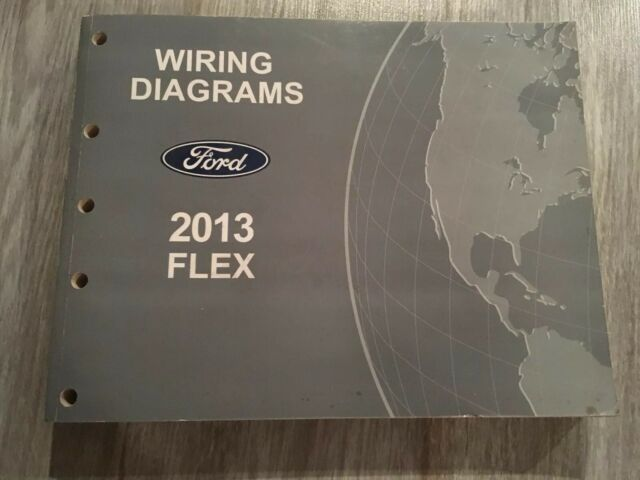 2013 Ford Flex Wiring Diagram Service Shop Repair Manual ...