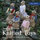 Knitted Toys: Animals, Dolls and Teddies for All Ages by Sandra Polley (Paperback, 2016)