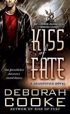 """VERY GOOD"" Deborah Cooke, Kiss of Fate : A Dragonfire Novel (Signet Eclipse), B"