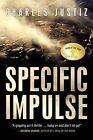 Specific Impulse by Charles Justiz (Paperback / softback, 2011)