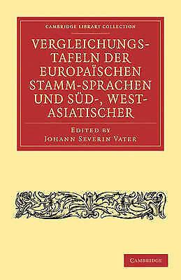 Vergleichungstafeln der europaischen Stamm-Sprachen und Sud-, West-...