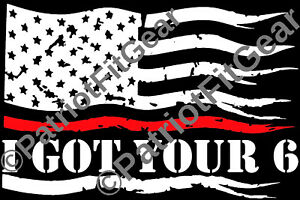 I Got Your 6,Flag,Firefighters,Firemen,First Responder,American Flag,Vinyl Decal