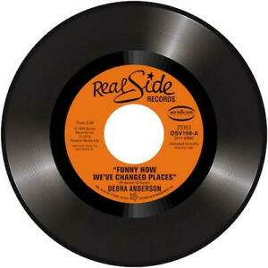 DEBRA-ANDERSON-Funny-How-We-039-ve-Changed-Places-NEW-NORTHERN-SOUL-45-OUTTA-SIGHT