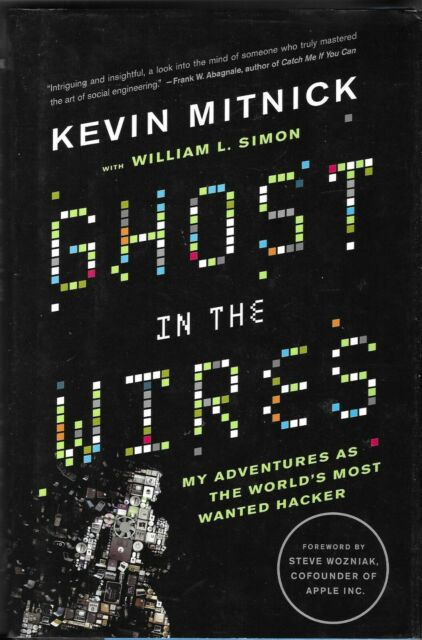 GHOST IN THE WIRES: My Adventures as the World's Most Wanted Hacker 2011 Hcv DJ