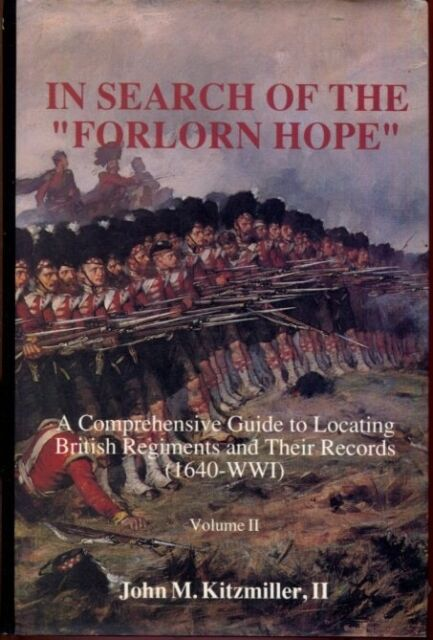 """In Search of the """"Forlorn Hope"""": A Comprehensive Guide to Locating British Regim"""