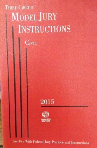 Third Circuit Model Jury Instructions Civil 2015 Paperback Thomson