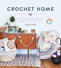 The Crochet Home: 20 Vintage Modern Crochet Projects for the Home by Emma Lamb (Paperback, 2015)