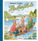 Ferien in der Häschenschule von Anne Mühlhaus (2016, Gebundene Ausgabe)