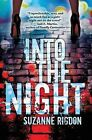 Into the Night by Suzanne Rigdon (Paperback / softback, 2014)