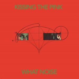 Kissing-the-Pink-What-Noise-Special-Edition-New-CD-Album