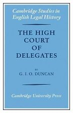The High Court of Delegates by Duncan (2008, Paperback)