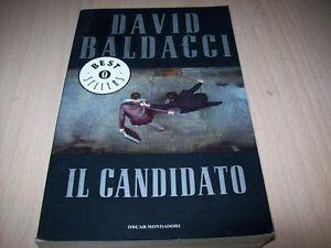 DAVID-BALDACCI-IL-CANDIDATO-OSCAR-MONDADORI-N-1517-2007-BUONISSIMO-GRAN-THRILLER