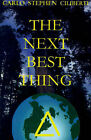The Next Best Thing by Carlo Stephen Ciliberti (Paperback / softback, 2001)