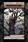 Beyond the Woods: Fairy Tales Retold by Night Shade Books (Paperback, 2016)