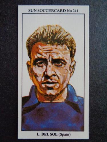 The Sun Soccercards 1978-79 Spain #241 Luis Del Sol