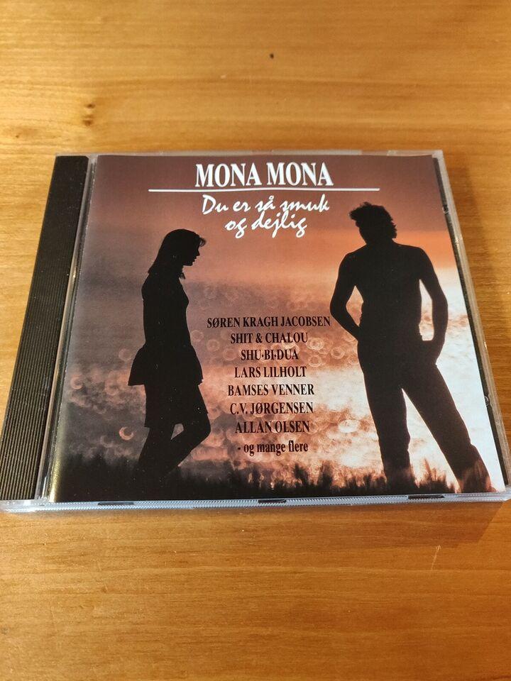 Blandede: Mona Mona, rock