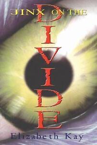 Jinx On The Divide [Divide Tri...