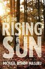 The Rising Sun by Michael Bishop Masuku (Paperback / softback, 2011)