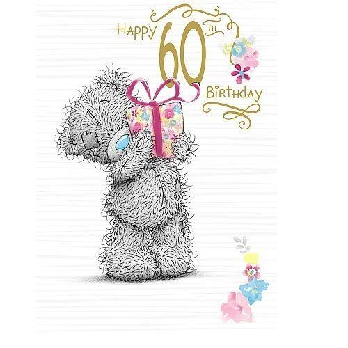 Me To You Happy 60th Birthday Card Tatty Teddy Bear Gift