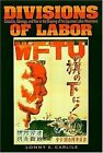 Divisions of Labor: Globality, Ideology, and War in the Shaping of the Japanese Labor Movement by Lonny E. Carlile (Hardback, 2004)