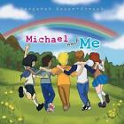 Michael and Me by Margaret Baker-Street (Paperback, 2014)