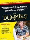 Wissenschaftliche Arbeiten schreiben mit Word für Dummies von Daniela Weber (2016, Taschenbuch)