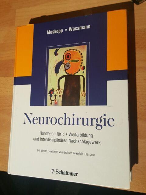 Neurochirurgie Moskopp Wassmann Handbuch Weiterbildung Lehrbuch Schattauer