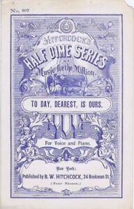 To-Day-Dearest-Is-Ours-Half-Dime-Series-1870-039-s-Antique-sheet-music