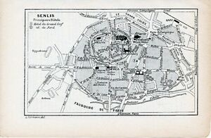 60 Senlis 1907 Pt. Plan Ville + Guide (3 P.) Notre Dame Villers-cotterets Crépy Jteazz7a-08001810-900018368