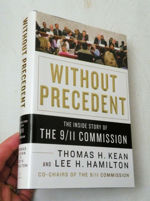 Without Precedent   The Inside Story Of The 9  11