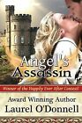 Angel's Assassin by Laurel O'Donnell (Paperback / softback, 2013)