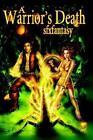Warrior's Death 9781411690066 by SFX Fantasy Paperback
