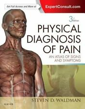 . NET Developers: Physical Diagnosis of Pain : An Atlas of Signs and Symptoms...