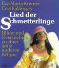 Lied der Schmetterlinge von Cecilia Vargas und Eva M. Kremer (1988, Gebundene Ausgabe)