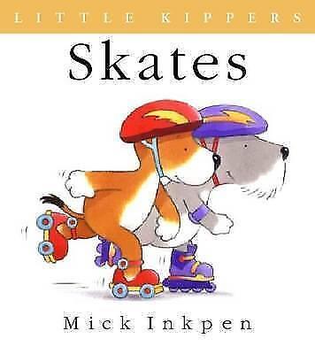 """""""AS NEW"""" Inkpen, Mick, Little Kipper Skates, Paperback Book"""