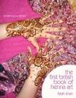 The First British Book of Henna Art by Farah Khan 9781434367594