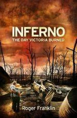 Inferno by Roger Franklin (Paperback) LIKE NEW- FREE SHIPPING WITH TRACKING