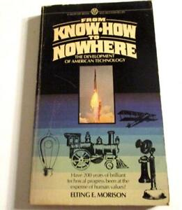 From-Know-How-to-Nowhere-Development-of-American-Technology-Morison-PB