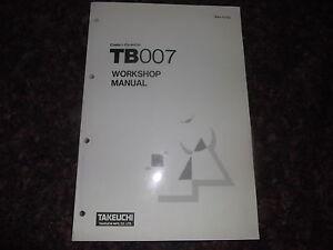 takeuchi tb007 compact excavator service repair shop book. Black Bedroom Furniture Sets. Home Design Ideas