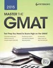 Master the GMAT 2015 by Peterson's (Paperback / softback, 2014)