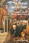 The Phoenix and the Flame: Catalonia and the Counter Reformation by Henry Kamen (Paperback, 1993)