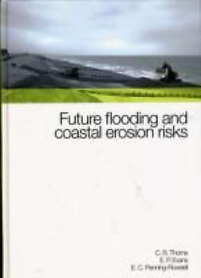 Future Flooding and Coastal Erosion Risks by Thorne, Colin R.