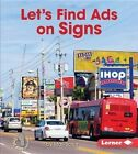 Let's Find Ads on Signs by Mari C Schuh (Hardback, 2016)