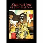Liberation of Fear and Love: A Collection of Poetry by Christopher Gaskins (Hardback, 2012)